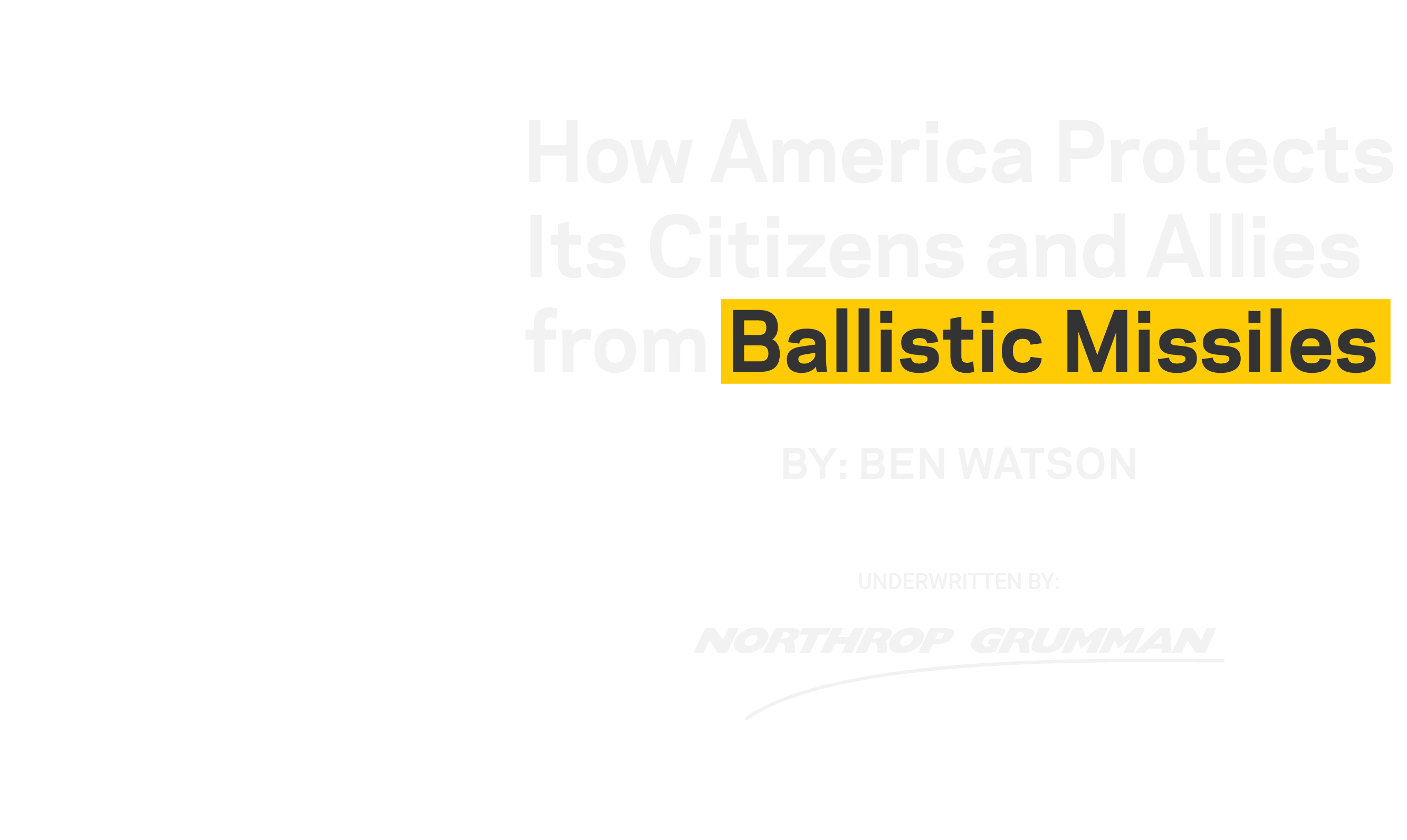 How America Protects Its Citizens and Allies from Ballistic Missiles