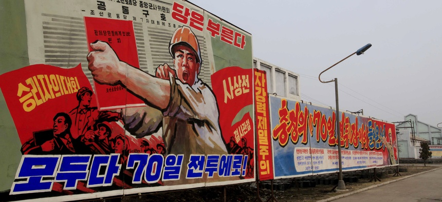 """This North Korean propaganda billboard reads: """"Party is calling. Everybody to the 70-day campaign."""""""