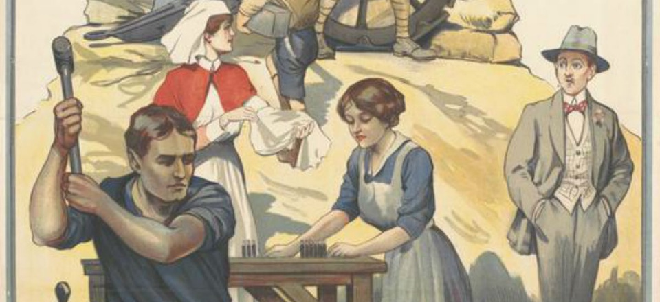 A World War I recruitment poster asks ordinary citizens to get into the fight.